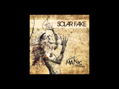Solar Fake - 05. Observer [ANOTHER MANIC EPISODE]