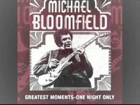 MICHAEL BLOOMFIELD - City Girl