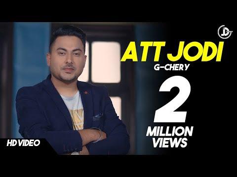 ATT JODI  ( Full Song ) G-Chery | Mista Baaz | Latest Punjabi Songs 2017 | Juke Dock