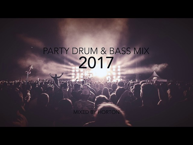 Party Drum amp Bass Mix 2017
