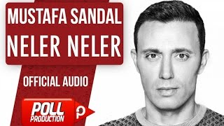 Mustafa Sandal - Neler Neler - ( Official Audio )