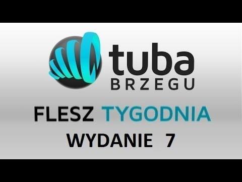 Flesz Tygodnia Tuba Brzegu wydanie 7