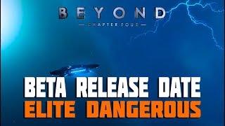 Elite Dangerous Chapter Four - Beta Release Date and Sneak Peeks
