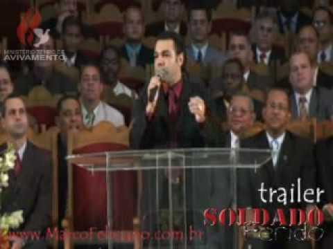Pastor Marco Feliciano Tema : Soldado Ferido