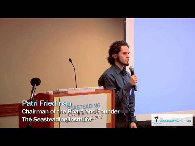 Closing remarks at the Seasteading Conference 2012