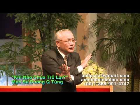Dấu Hiệu Tái Lâm 4 (Khi Nào Chúa Trở Lại) - Mục Sư Dương Quốc Tùng
