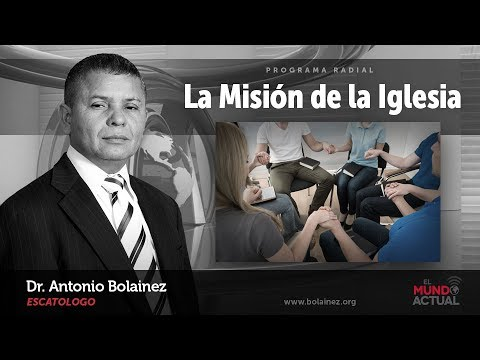 La Misión De La Iglesia