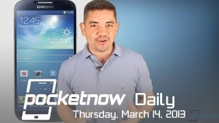 Galaxy S 4 Announced, HTC One Going Verizon, Optimus G Pro Gets Better & More - Pocketnow Daily