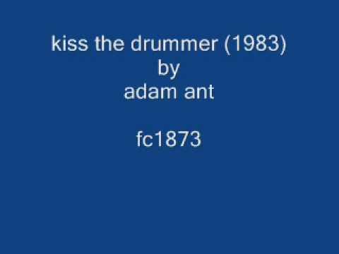 Adam Ant - Kiss The Drummer