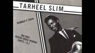 Tarheel Slim - No 9 Train