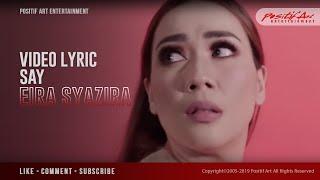 Eira Syazira - SAY ( Official Lyric Video )