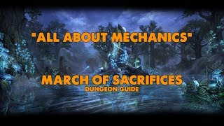 ESO - All About Mechanics - March Of Sacrifices Dungeon Guide (Vet HM)