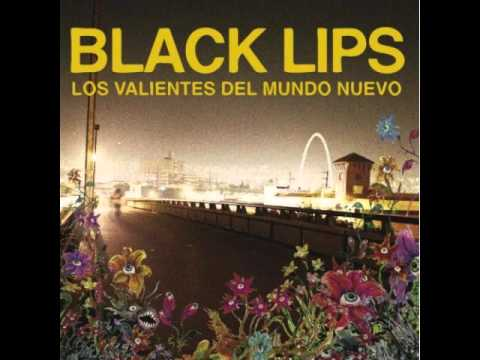 Black Lips - Not a Problem