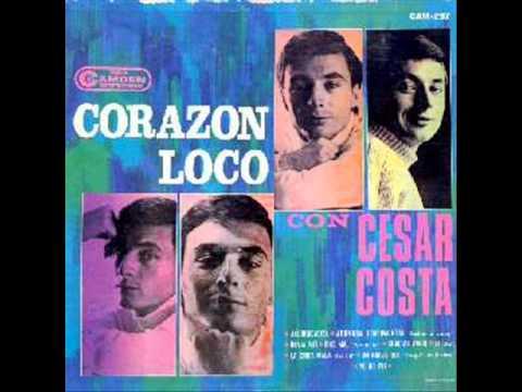 Corazon Loco Cesar Costa Cesar Costa Loco Amor.wmv