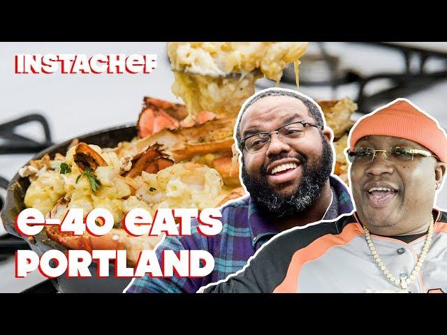 E-40 Discovers Portlandвs Underground Food Scene  InstaChef