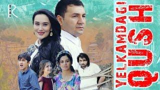 Yelkamdagi qush (o'zbek film) | Елкамдаги куш (узбекфильм)