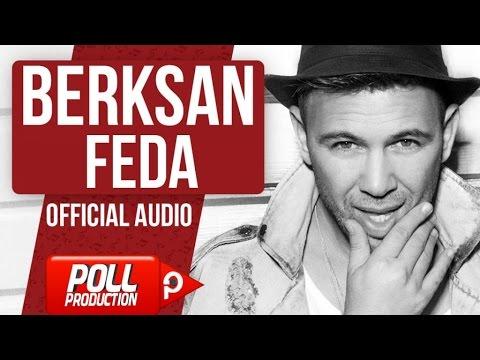 Berksan - Feda - (Official Audio)