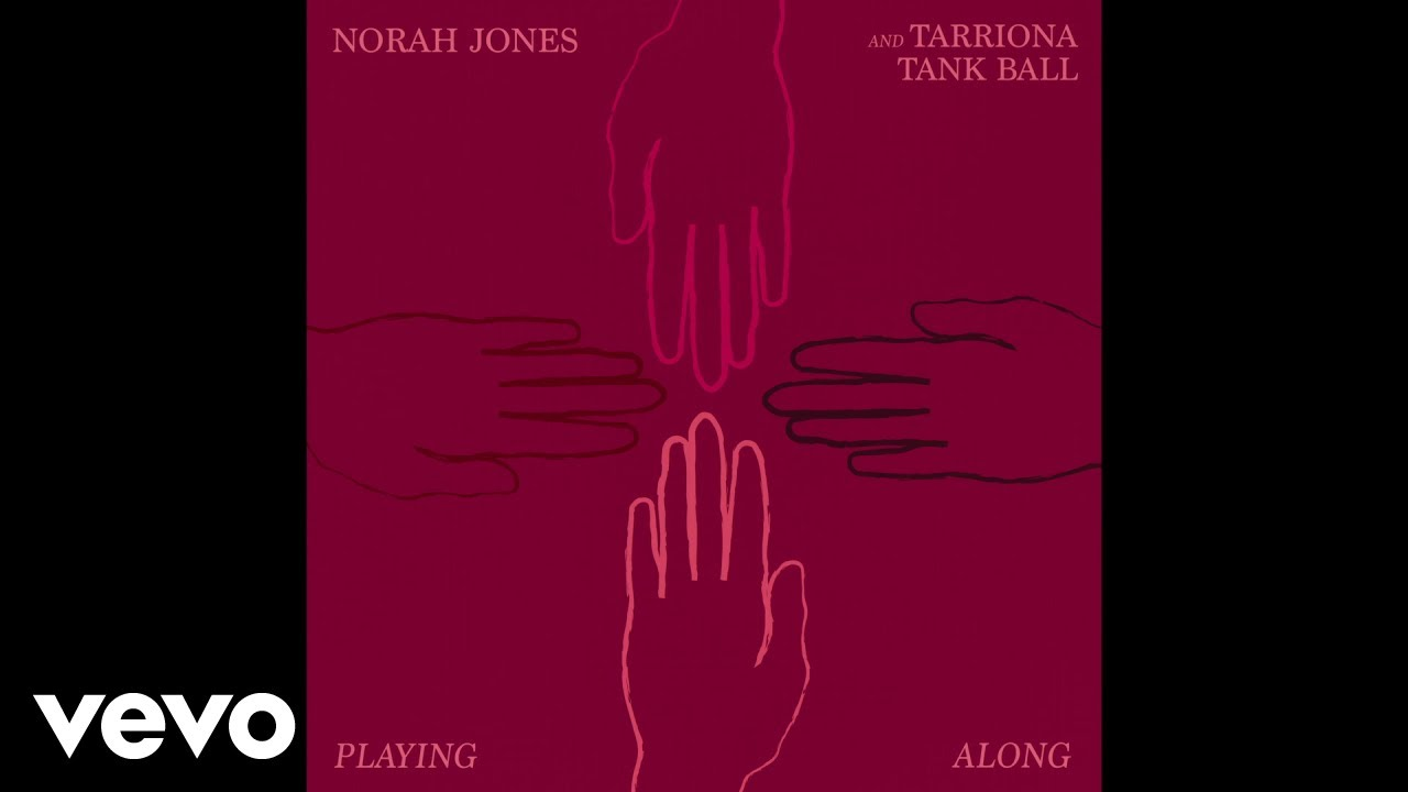"Norah Jones and Tarriona Tank Ball - ""Playing Along""の試聴音源を公開 2019年11月29日配信開始 thm Music info Clip"
