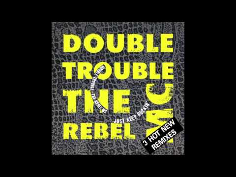 Double Trouble & The Rebel Mc - Just Keep Rockin' (Original Sk'ouse Mix)