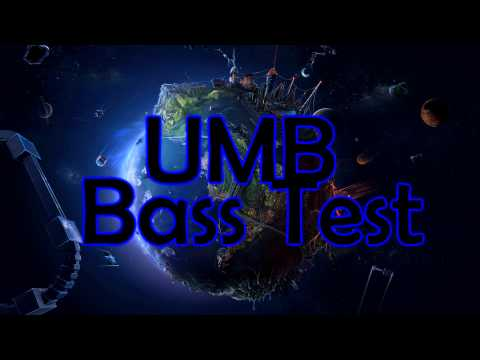 UMB Bass Test Song (HD)