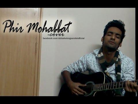 Murder2-Phir mohabbat cover Abhishek Rajpurohit