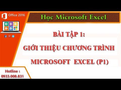 Giới thiệu chương trình Microsoft  Excel (P1)