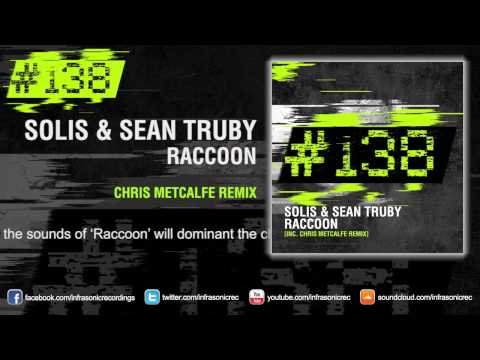 Buy from Beatport: http://lwx.so/NUSc After lighting up clubs and festivals all around the globe with their seminal killer club cut 'Raccoon', Solis & Sean Truby are about to get their original...