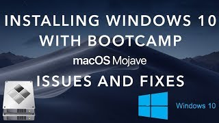 Installing Windows 10 with Bootcamp On MacBook Pro A1502 MacOS Mojave Issues and Fixes
