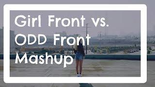 Girl Front/ODD Front - Mashup (LOONA/Odd Eye Circle)