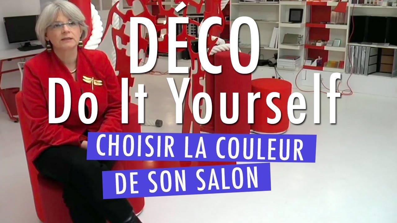 Choisir la couleur de son salon les r gles d 39 or diy d co youtube - De quelle couleur peindre son salon ...