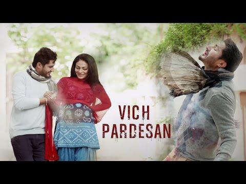 Vich Pardesan   Replay - Return Of Melody   Jassi Gill & Neeru Bajwa   Latest Punjabi Songs