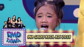 Lucu! Ina Gadis Kecil Imut yang ikut Audisi KDI 2018 - DMD Tawa (25/10)