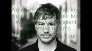 Watch Paul Baloche We Will Hold On video