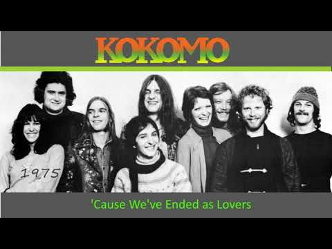Cos We've Ended Now as Lovers - Kokomo