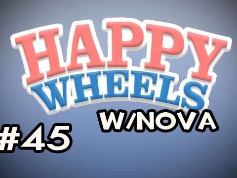 Happy Wheels w/Nova Ep.45 - Little Boy Got Gold World Virus