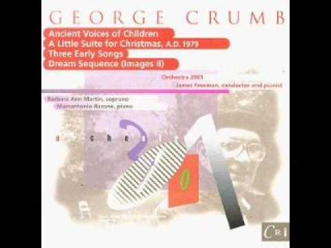 Ancient Voices of Children - George Crumb
