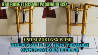 "TURTOR PEMASANGAN USD RIDE IT DI GSX R150 ""MODIFIKASI KAKI KAKI """