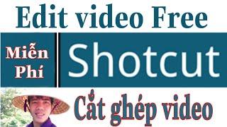 Shotcut || Edit cắt ghép video miễn phí - Phần 1 | Thầy Thanh Trần