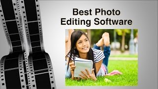 Best Photo Editing Software - Pro Photographers 1st Choice