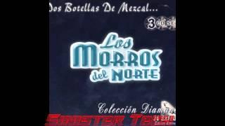 Watch Los Morros Del Norte Dos Botellas De Mescal video