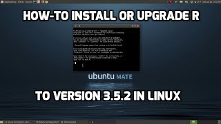 How To Install R Ver. 3.5.2 in Ubuntu