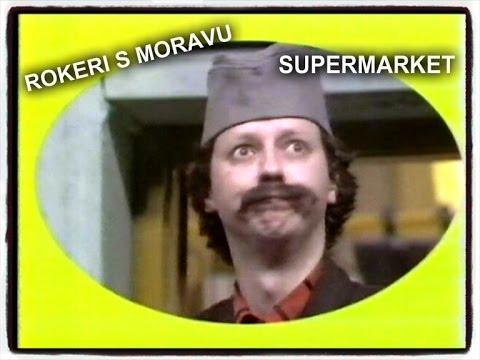 Rokeri S Moravu U Seriji ''supermarket'' video