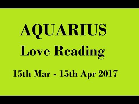Aquarius  Love reading, Mar - Apr'17 Tarot Prediction
