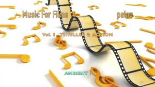 PALAU_Music For Films Vol.5_Thriller & Action Movies