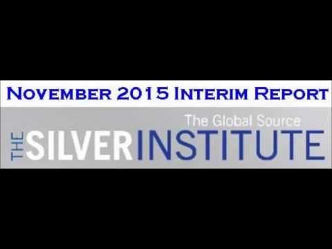 Silver demand down :  Mine supply marginally up :  Silver Institute Interim Report 2015
