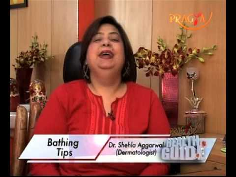 Bathing Tips for Healthy & Beautiful Skin In Winters-Dr. Shehla Aggarwal(Dermatologist)