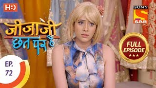 Jijaji Chhat Per Hai - Ep 72 - Full Episode - 18th April, 2018