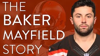 The Baker Mayfield Story | NFL Documentary