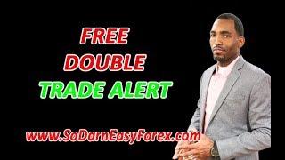 download lagu Free Double Trade Alert Aug 22 - So Darn gratis