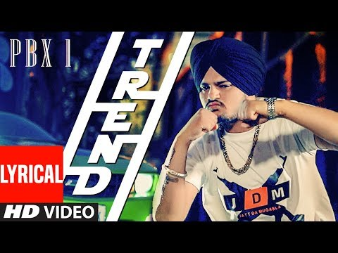 Trend Lyrical Video | PBX 1 | Sidhu Moose Wala | Snappy | Latest Punjabi Songs 2018